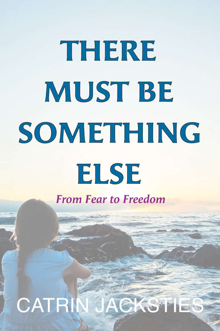There Must Be Something Else - EBOOK by Catrin Jacksties