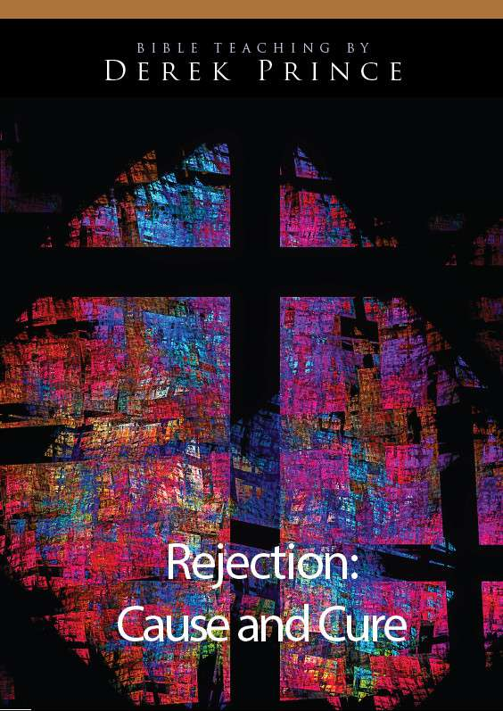 Rejection: Cause And Cure