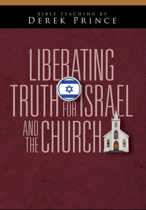 Liberating Truth for Israel and the Church