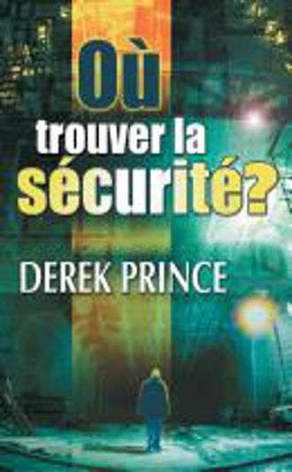 Where To Find Security? (French)