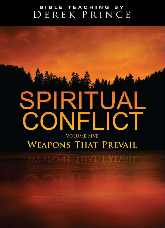 Spiritual Conflict - Volume 5: Weapons That Prevail