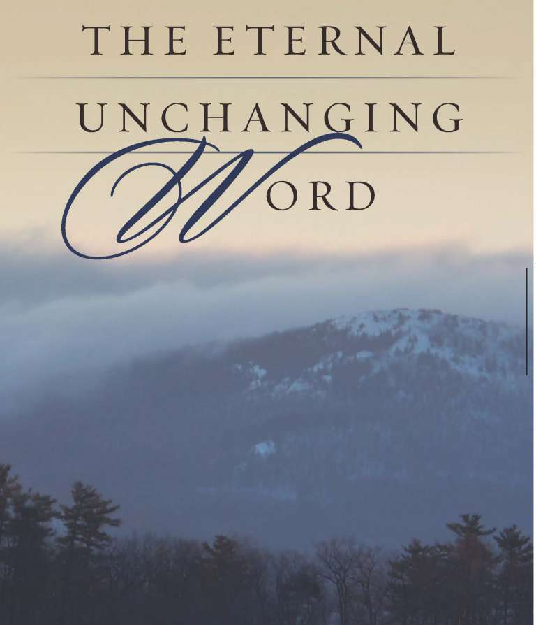 The Eternal Unchanging Word