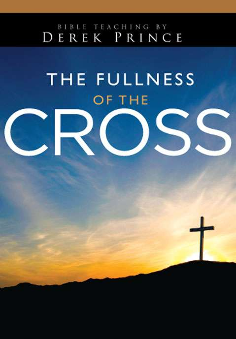 Fullness of the Cross - Volume 4