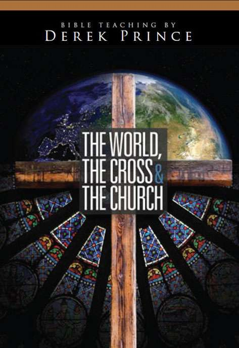 The World, The Cross And The Church