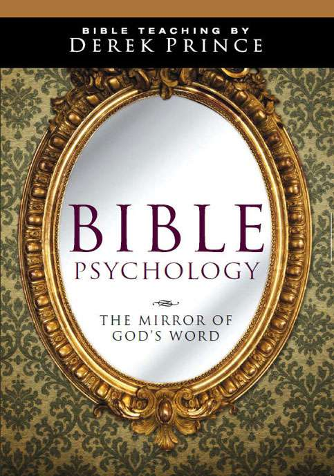 Bible Psychology: spirit and soul - Volume 2: Achieving inner harmony