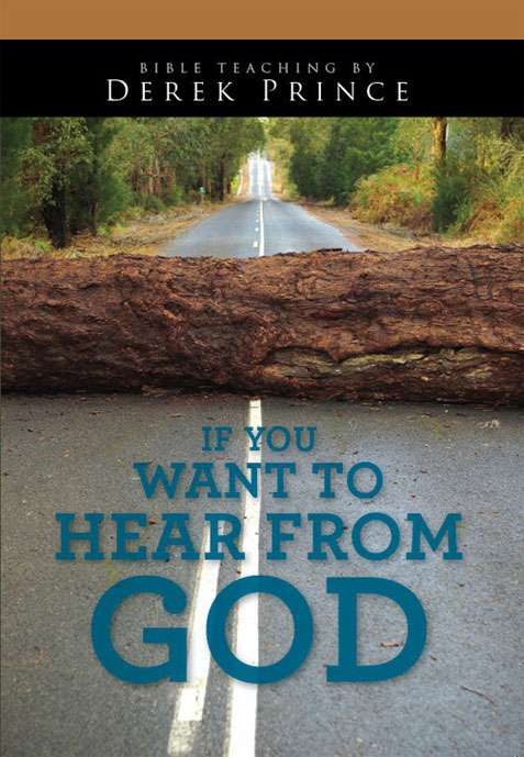 If you want to Hear from God