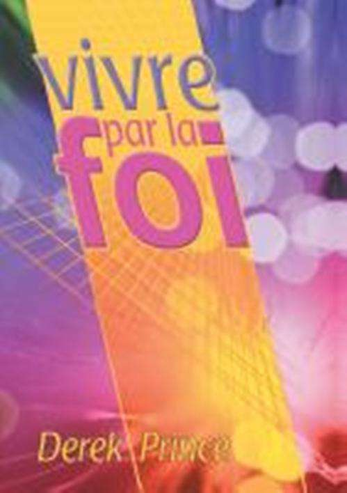 Faith to Live By (French)