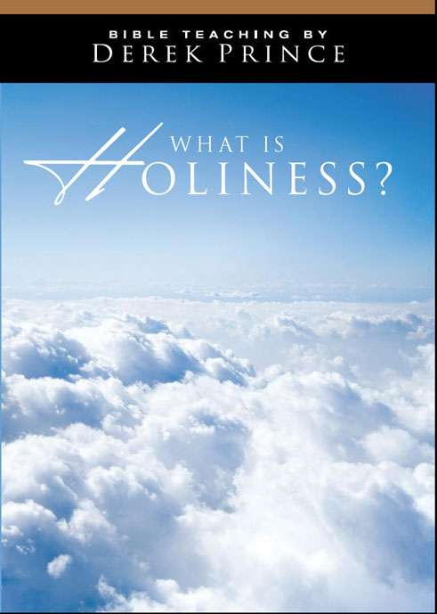 What Is Holiness? - Volume 1
