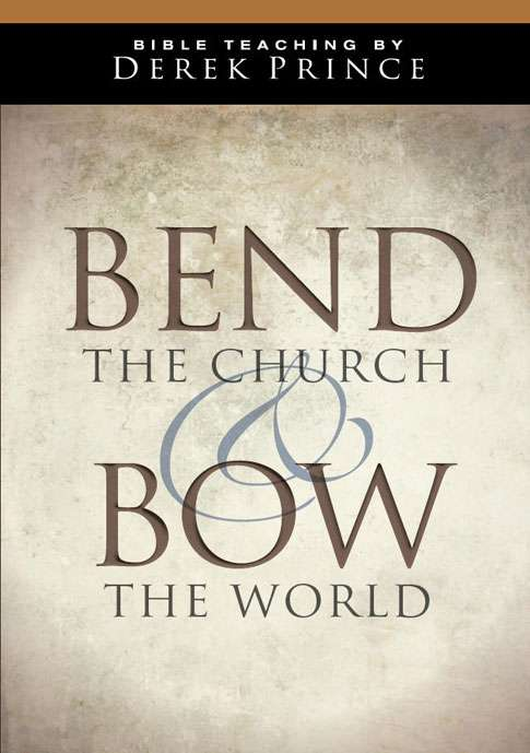Bend the Church and Bow the World