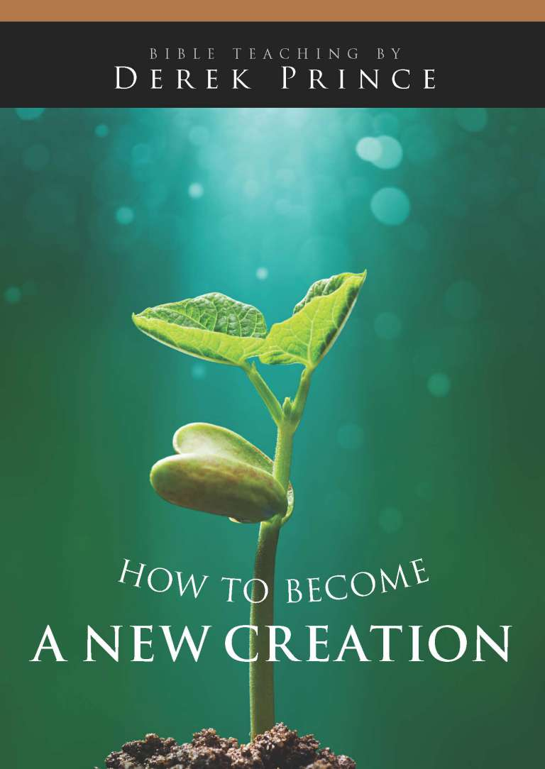 How to Become a New Creation