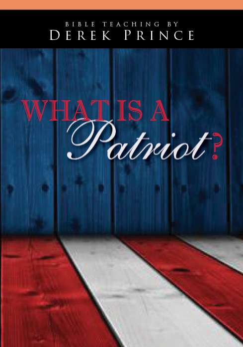 What Is A Patriot?