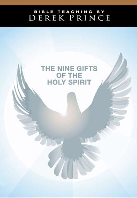 The Nine Gifts of the Holy Spirit - Volume 1: Gifts of Revelation and Power