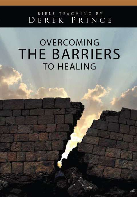 Overcoming the Barriers to Healing