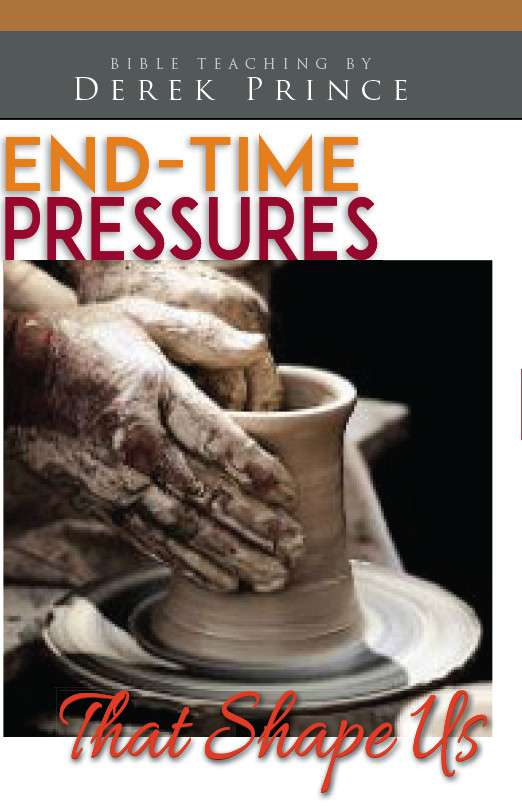 End-Time Pressures that Shape Us