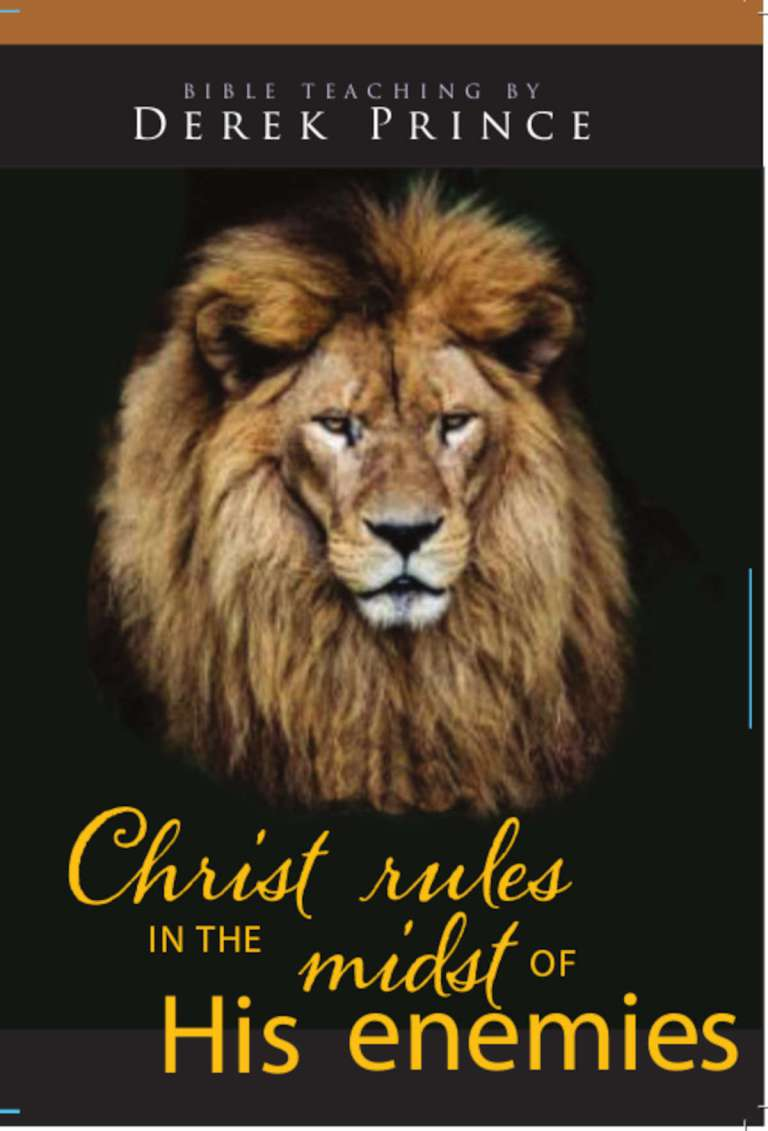Christ Rules in the Midst of His Enemies