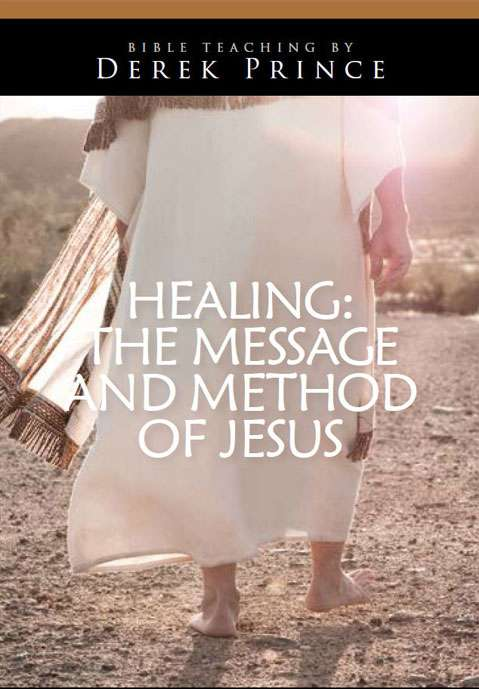 Healing: The Message and Method of Jesus