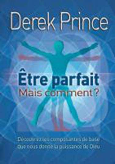 Be Perfect - But How? (French)