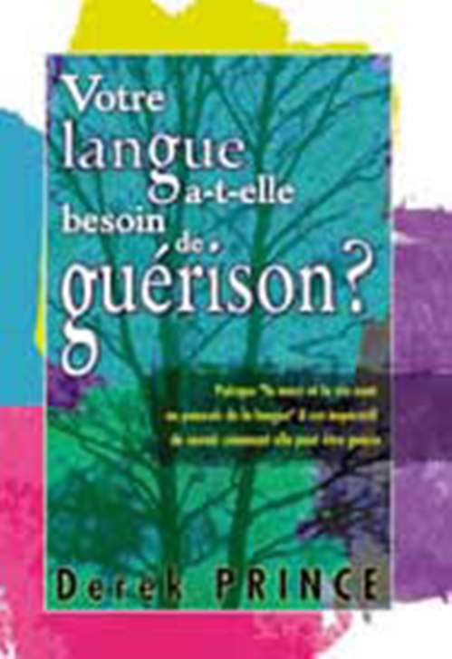 Does Your Tongue Need Healing (French)