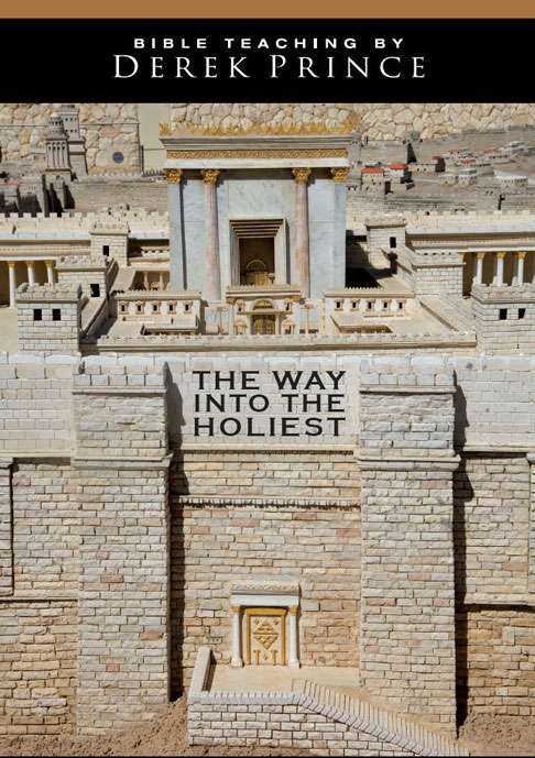 The Way Into The Holiest - Volume 2: Beyond The Second Veil