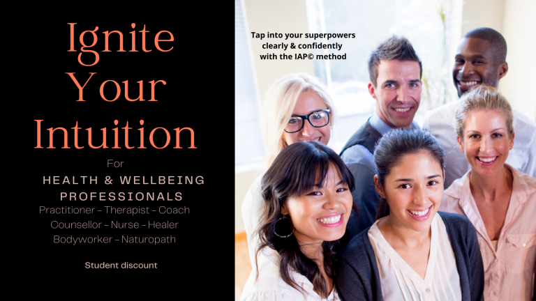 IGNITE YOUR INTUITION   - Practitioners, Therapists, Coaches, Healers