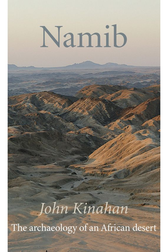 Namib: The Archeology of an African Desert Front