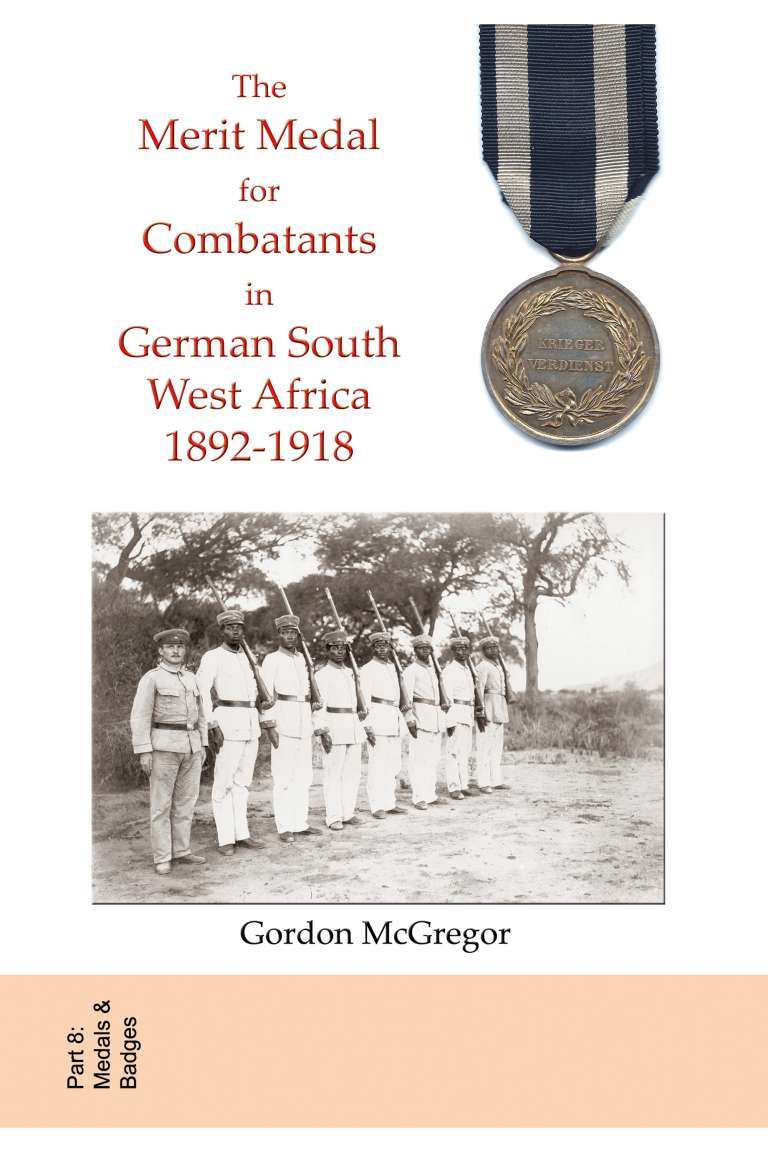 The Merit Medal for Combatants in German South West Africa Front